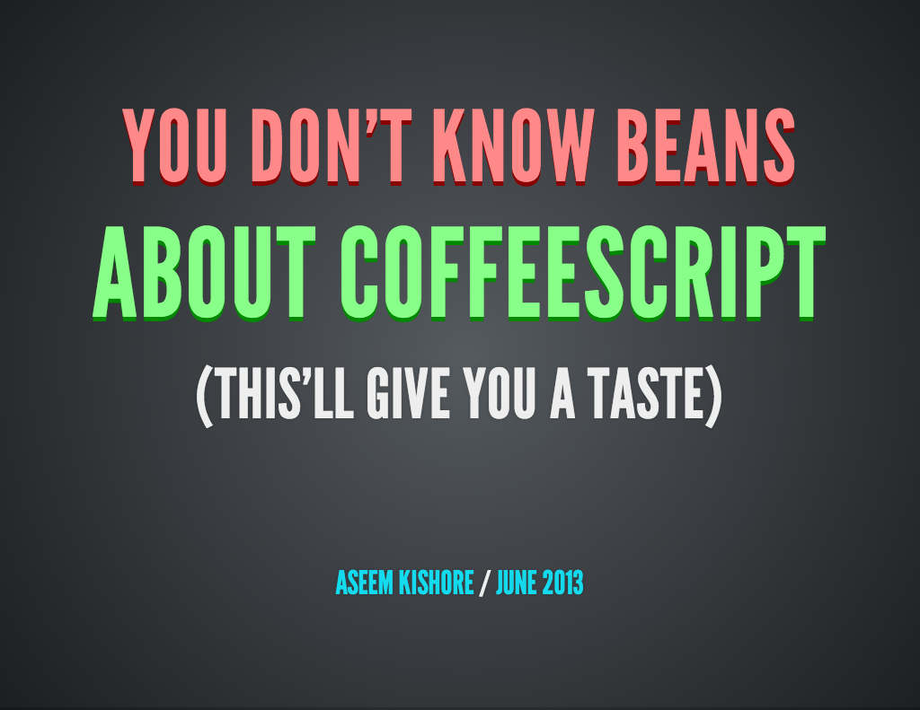 Intro to CoffeeScript